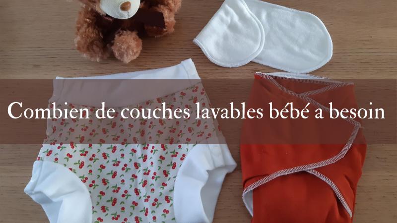 De combien de couches lavables ton bébé a besoin ?